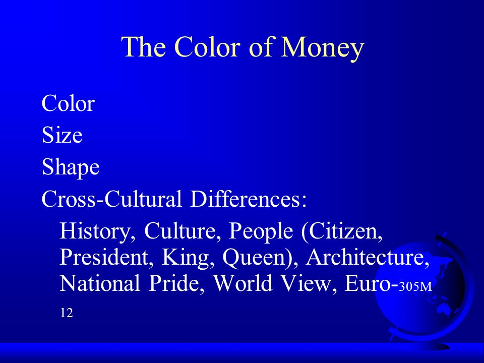 The Color of Money Color Size Shape Cross-Cultural Differences: