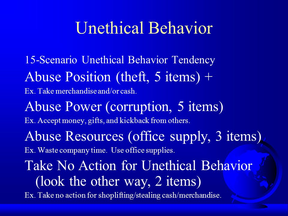 Unethical Behavior Abuse Position (theft, 5 items) +