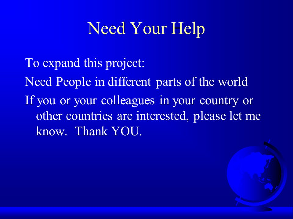 Need Your Help To expand this project:
