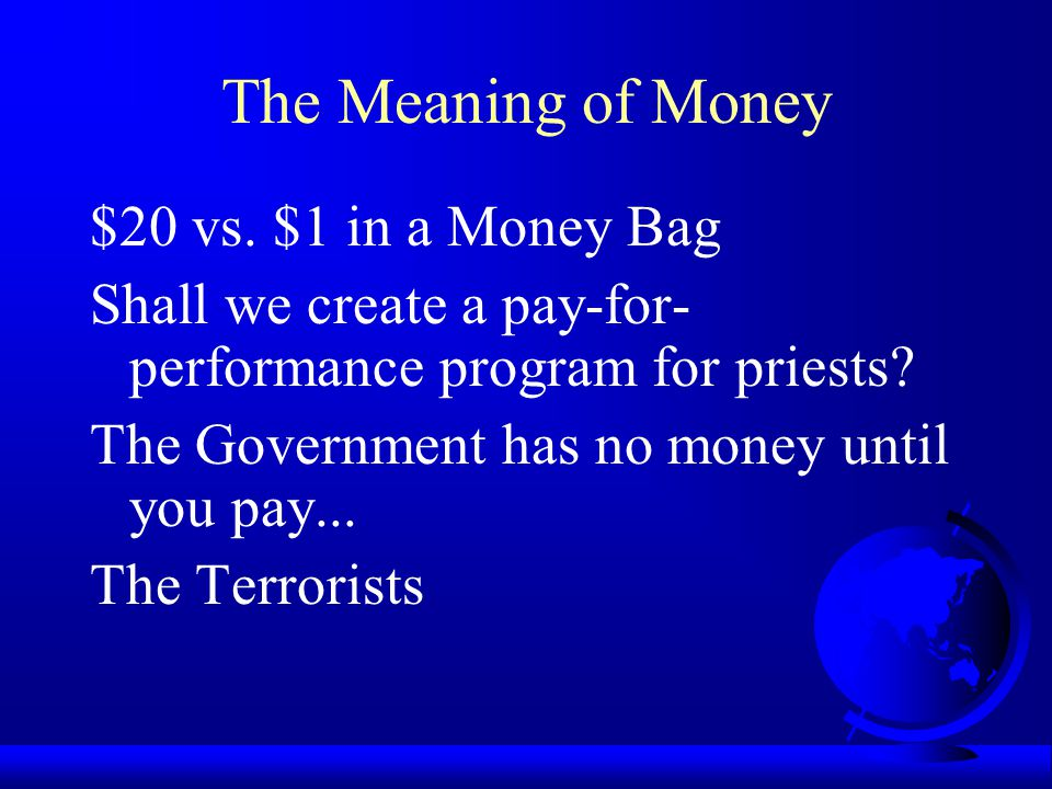 The Meaning of Money $20 vs. $1 in a Money Bag