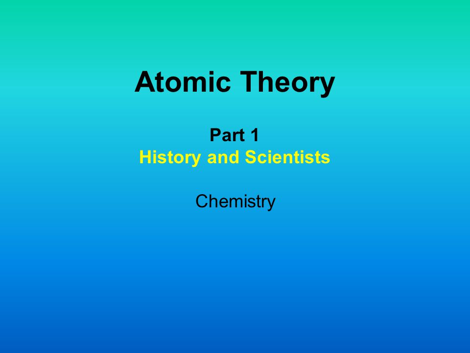 Part 1 History and Scientists Chemistry