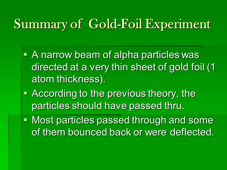 Summary of Gold-Foil Experiment