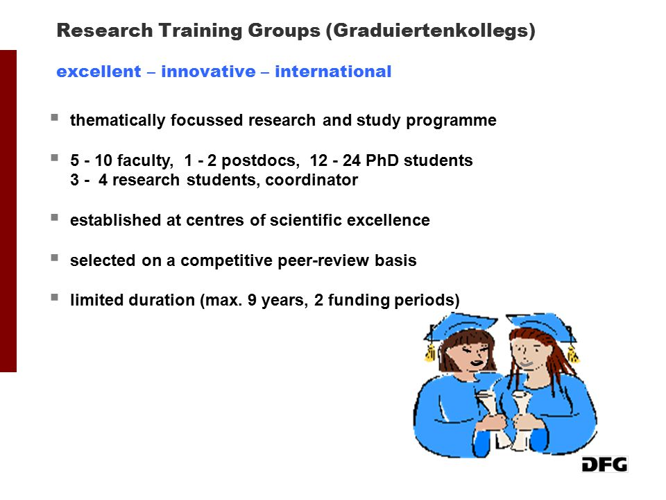 Research Training Groups (Graduiertenkollegs) excellent – innovative – international