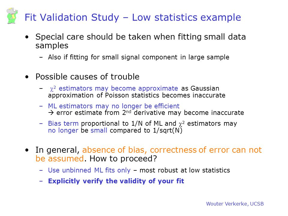 Fit Validation Study – Low statistics example