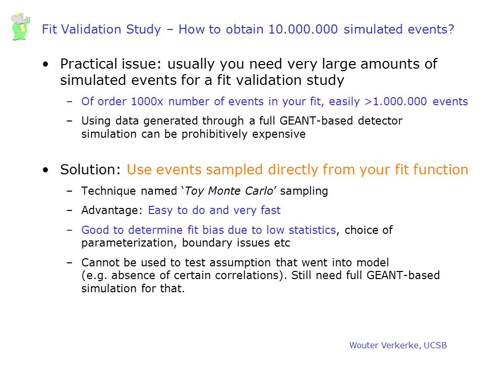 Fit Validation Study – How to obtain 10.000.000 simulated events