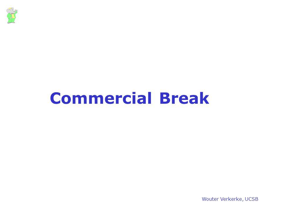 Commercial Break Wouter Verkerke, UCSB