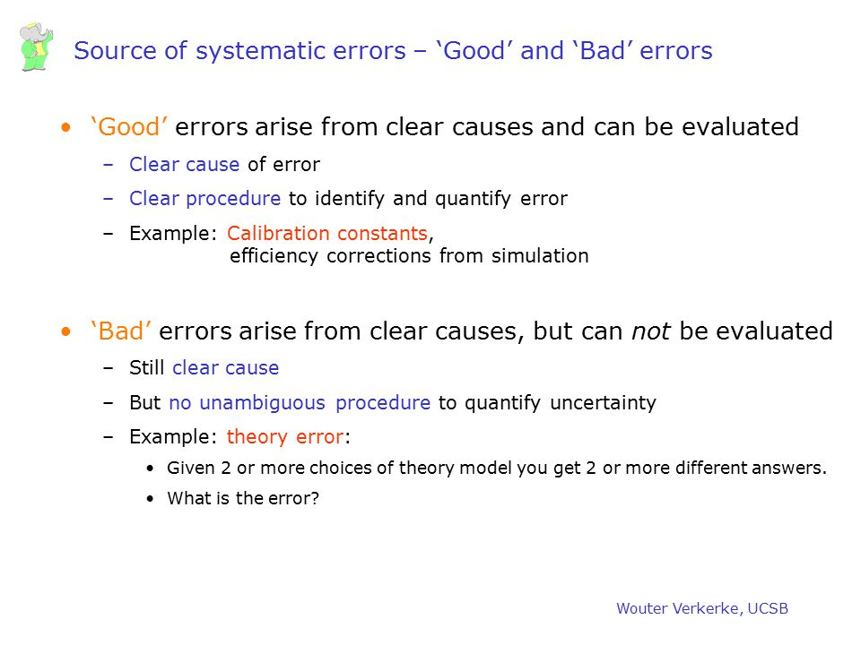 Source of systematic errors – 'Good' and 'Bad' errors