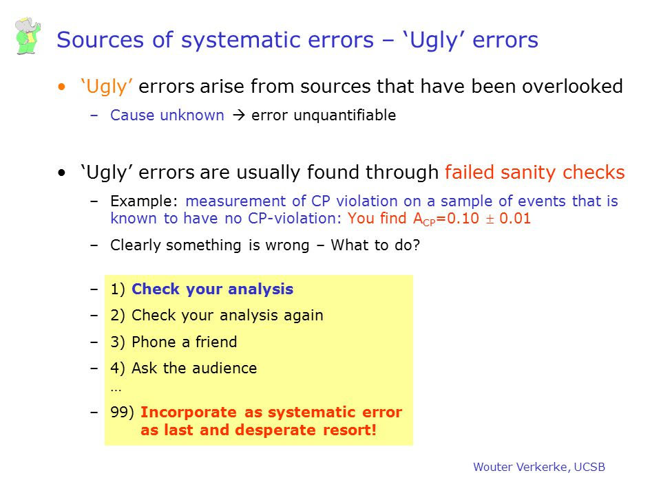 Sources of systematic errors – 'Ugly' errors