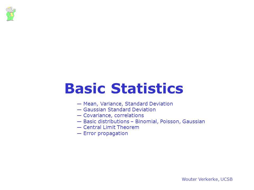 Basic Statistics Mean, Variance, Standard Deviation