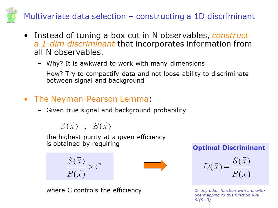Multivariate data selection – constructing a 1D discriminant