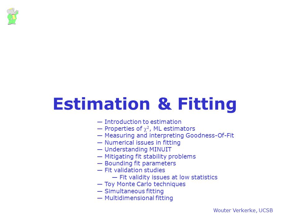 Estimation & Fitting Introduction to estimation
