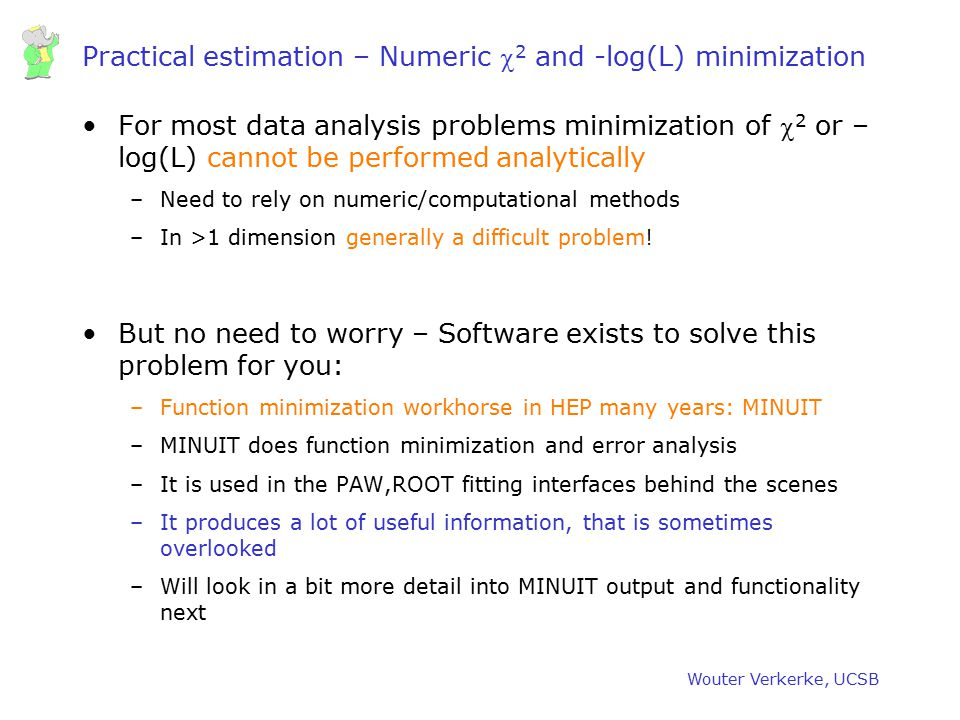 Practical estimation – Numeric c2 and -log(L) minimization