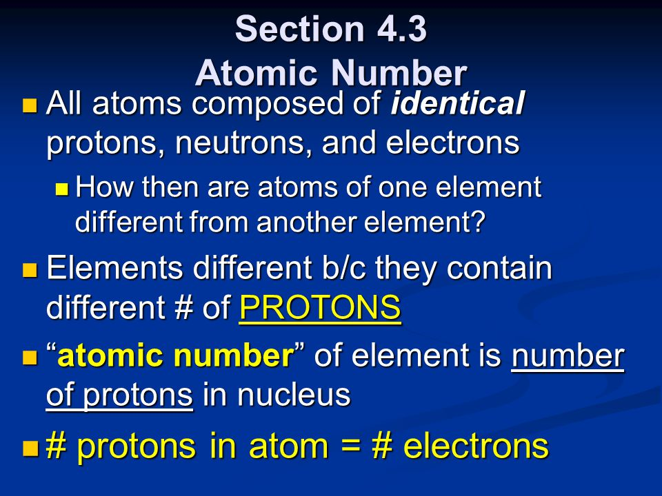 # protons in atom = # electrons