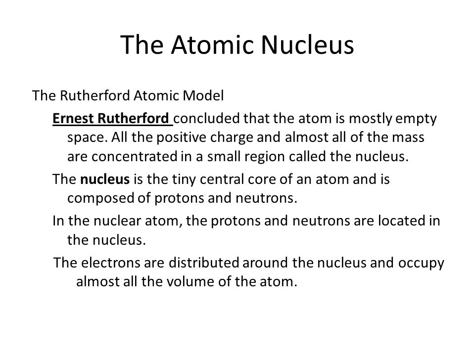 The Atomic Nucleus 4.2 The Rutherford Atomic Model