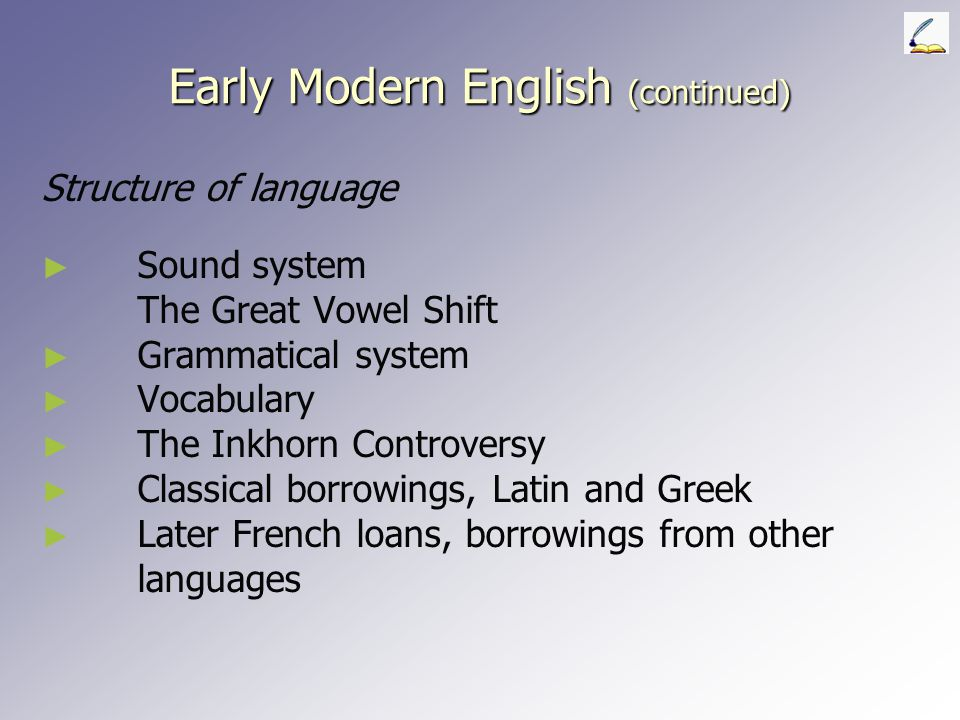 Early Modern English (continued)
