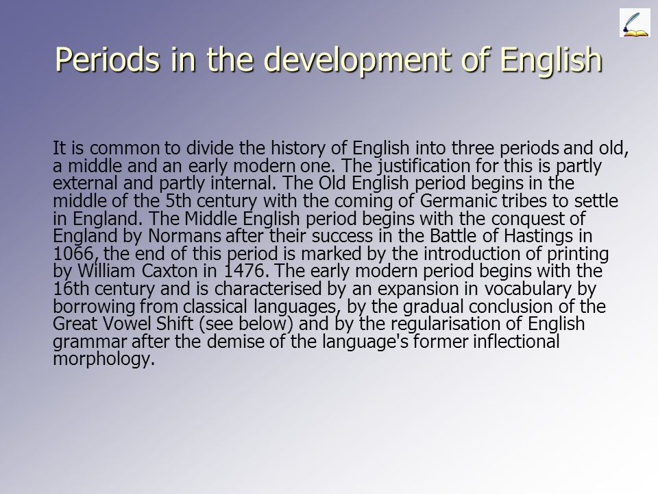 Periods in the development of English