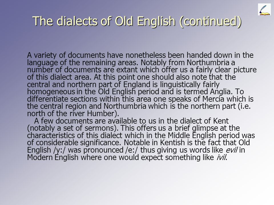 The dialects of Old English (continued)