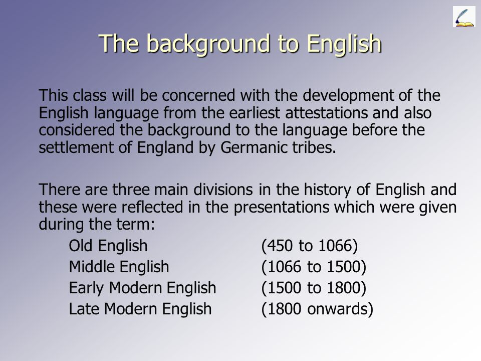 The background to English