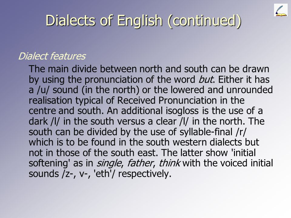Dialects of English (continued)