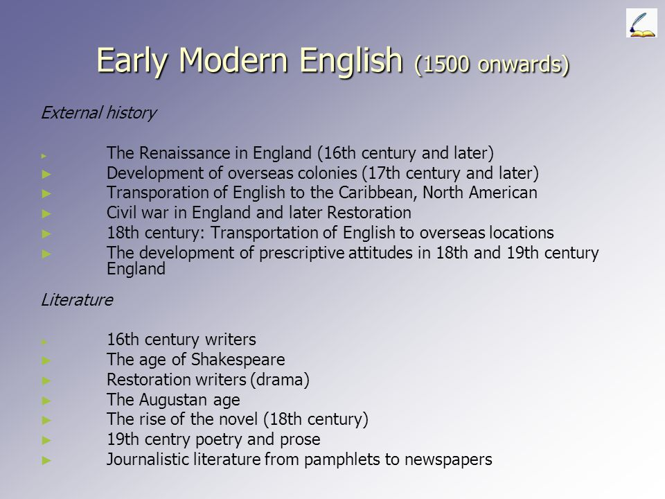 Early Modern English (1500 onwards)