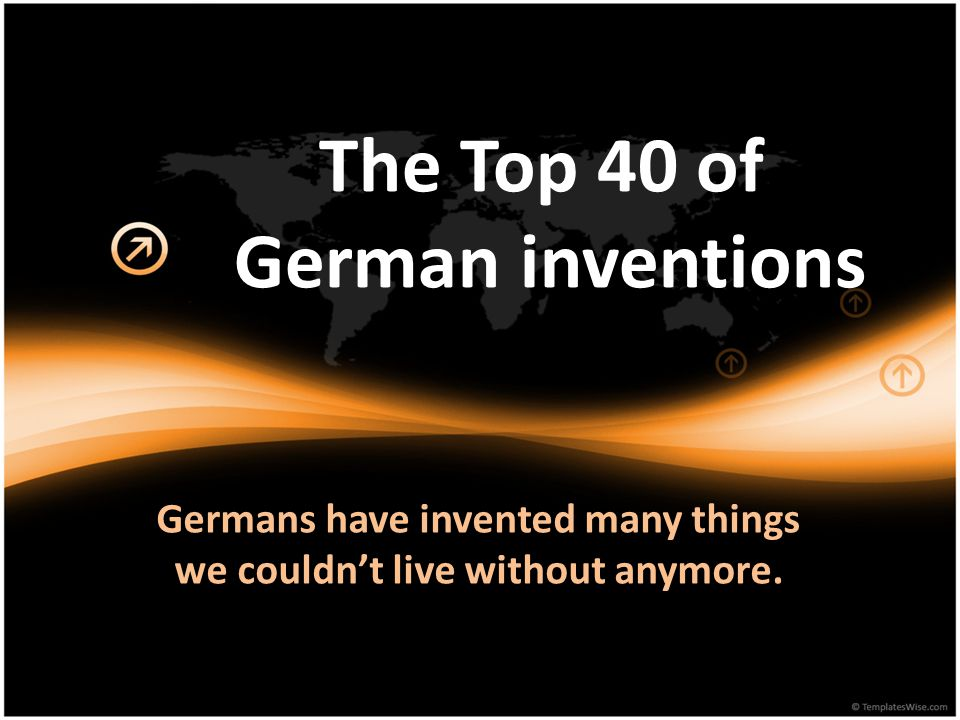 The top 40 of german inventions ppt video online download for Inventions we need but don t have