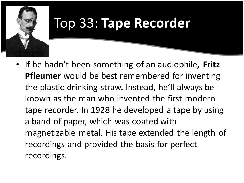 Top 33: Tape Recorder