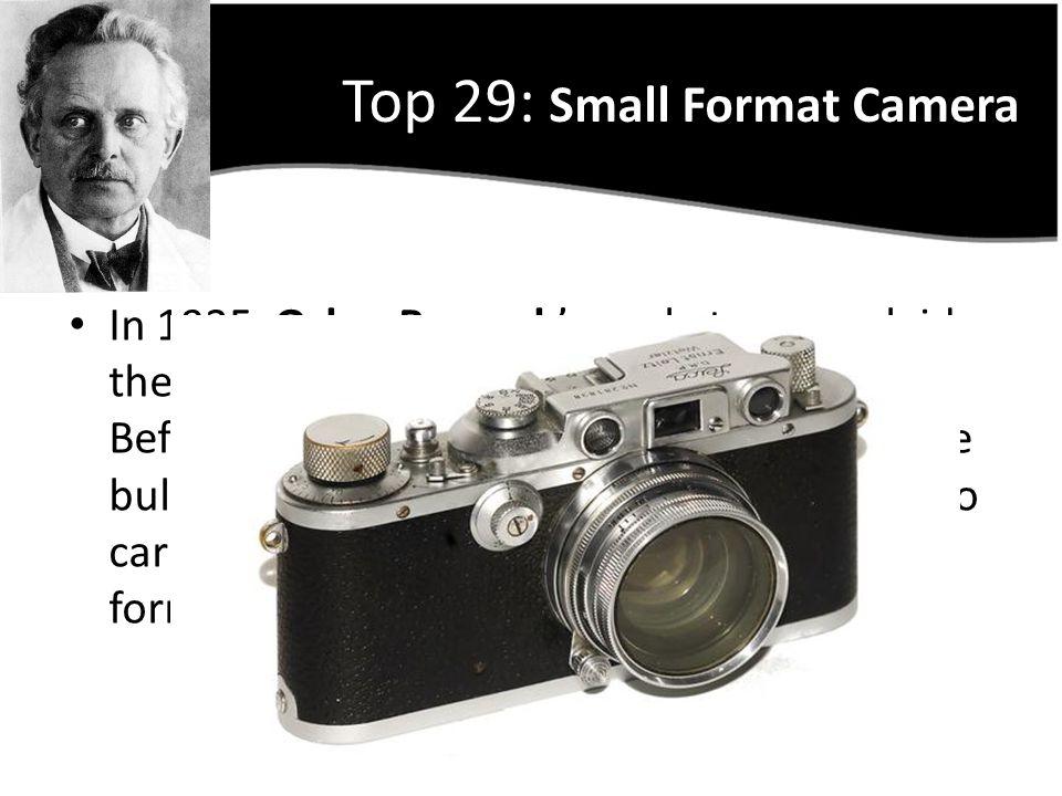 Top 29: Small Format Camera