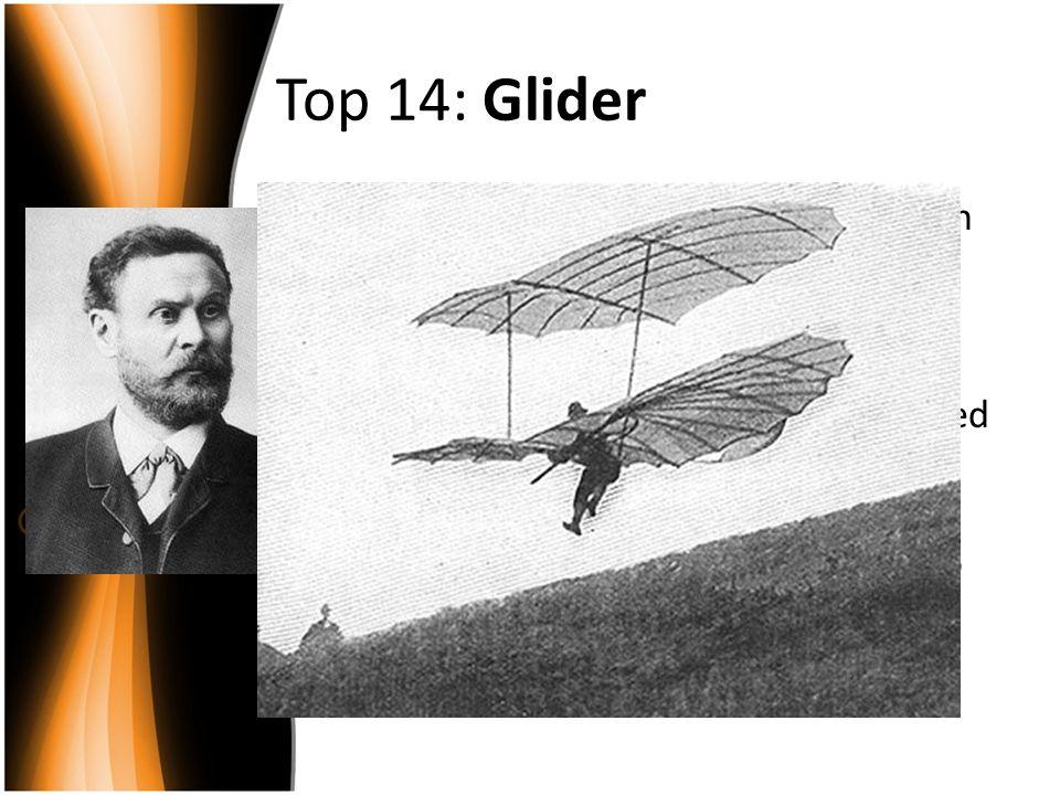 Top 14: Glider