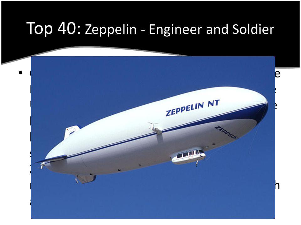Top 40: Zeppelin - Engineer and Soldier