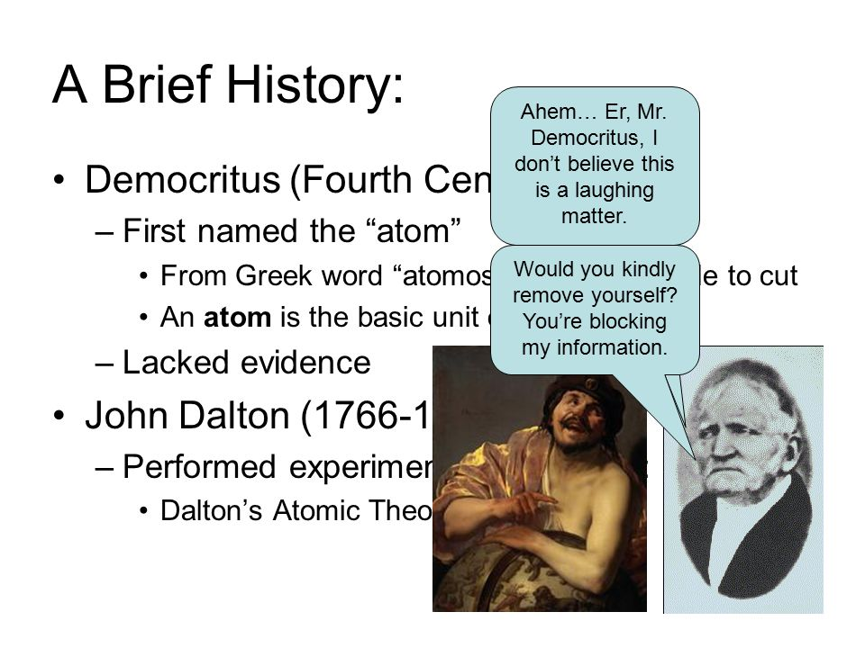 A Brief History: Democritus (Fourth Century BC)