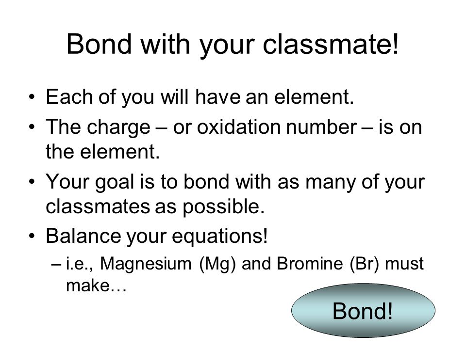 Bond with your classmate!