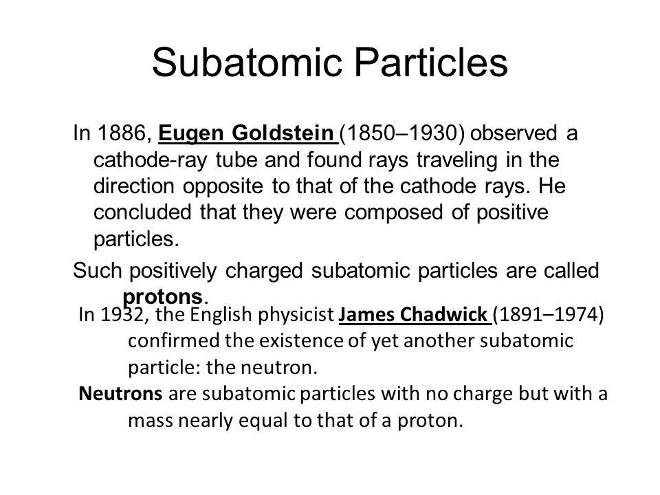 4.2 Subatomic Particles.