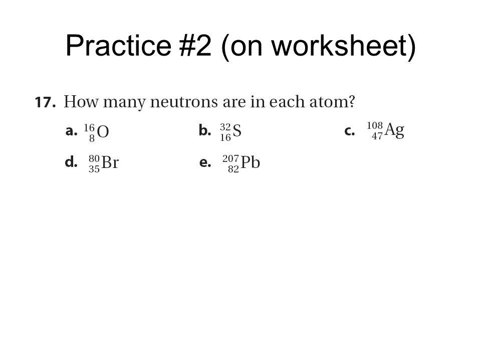 Practice #2 (on worksheet)