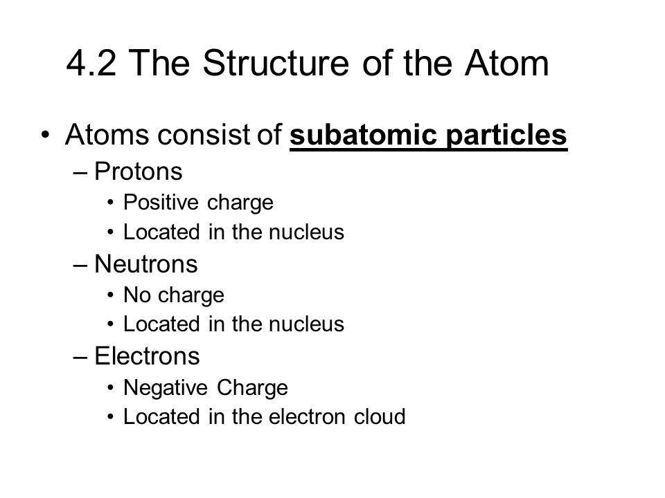 4.2 The Structure of the Atom