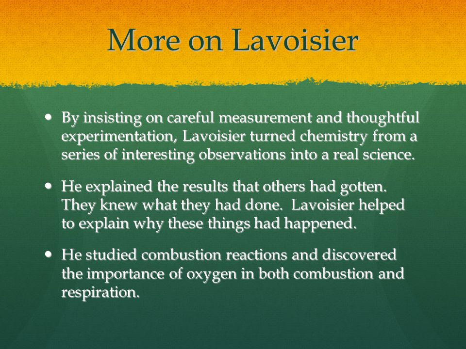 More on Lavoisier