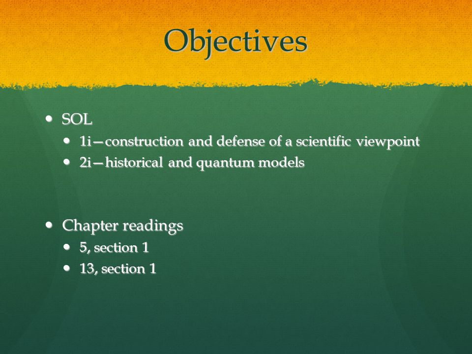 Objectives SOL Chapter readings