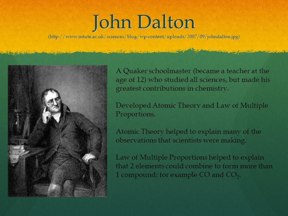 John Dalton (http://www. intute. ac