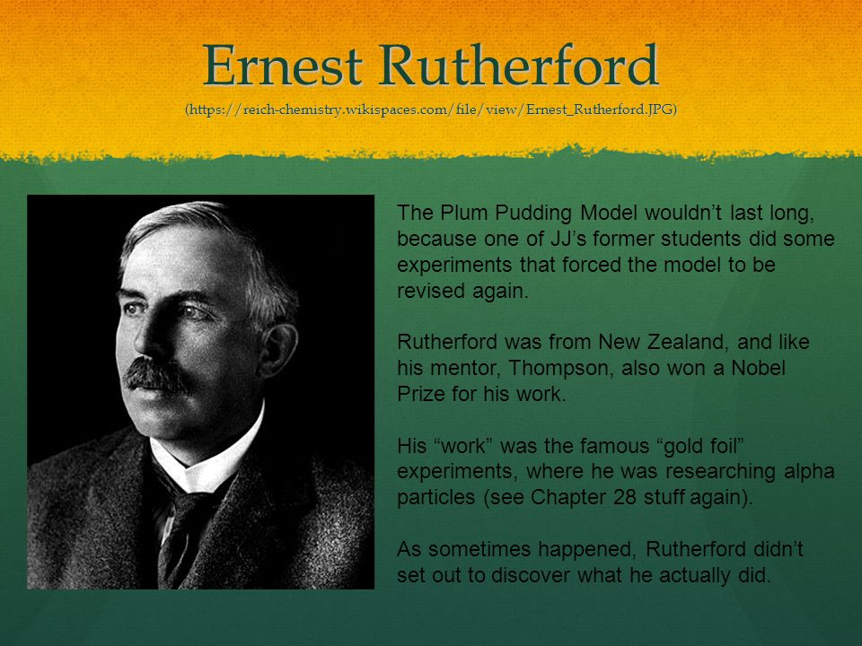 Ernest Rutherford (https://reich-chemistry. wikispaces
