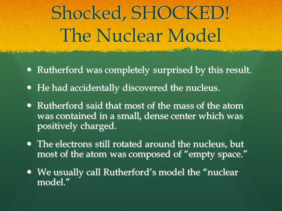 Shocked, SHOCKED! The Nuclear Model