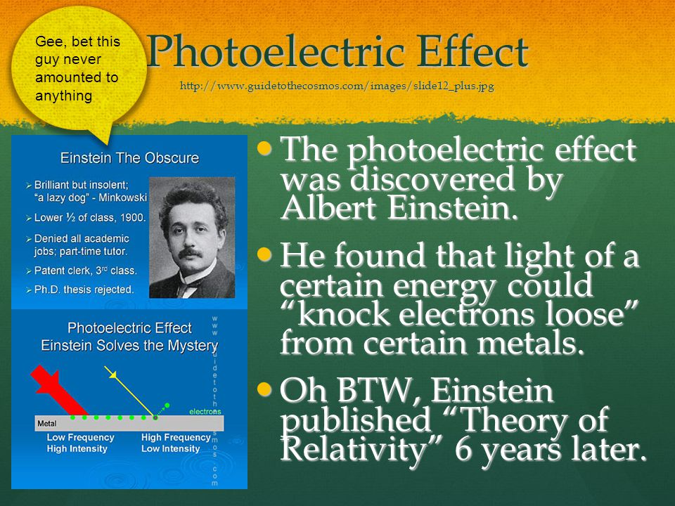 Photoelectric Effect http://www. guidetothecosmos