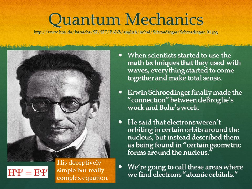 Quantum Mechanics http://www. hmi