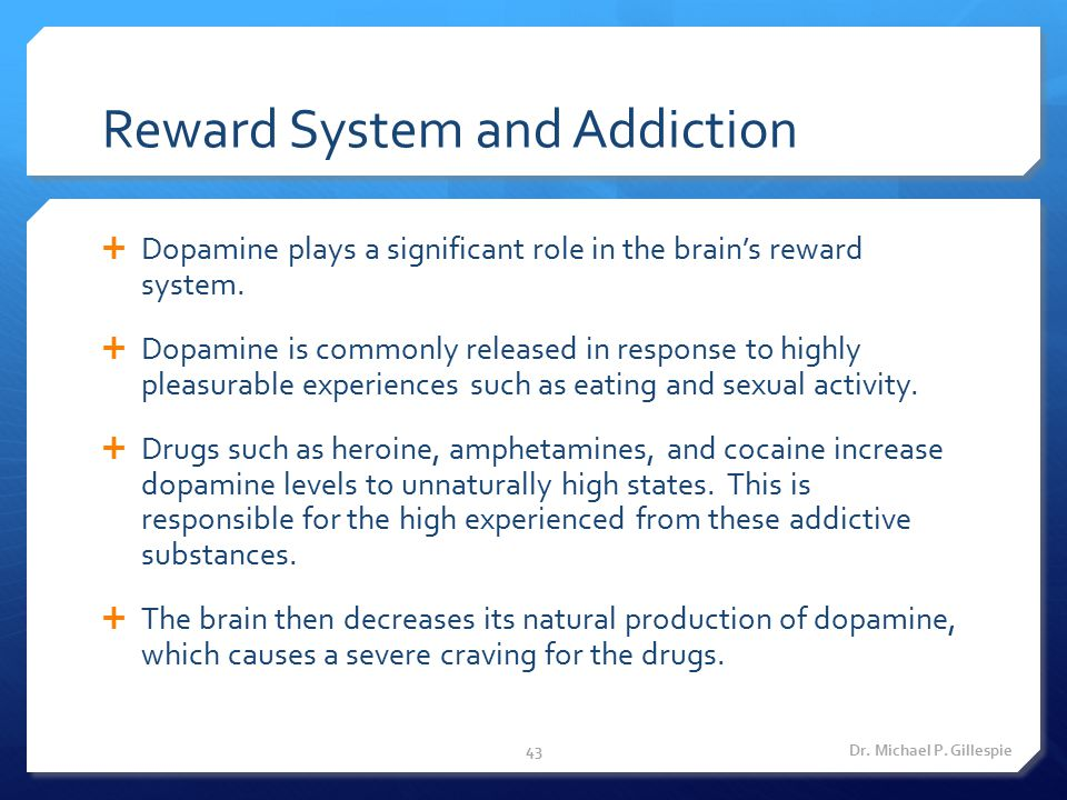 Reward System and Addiction