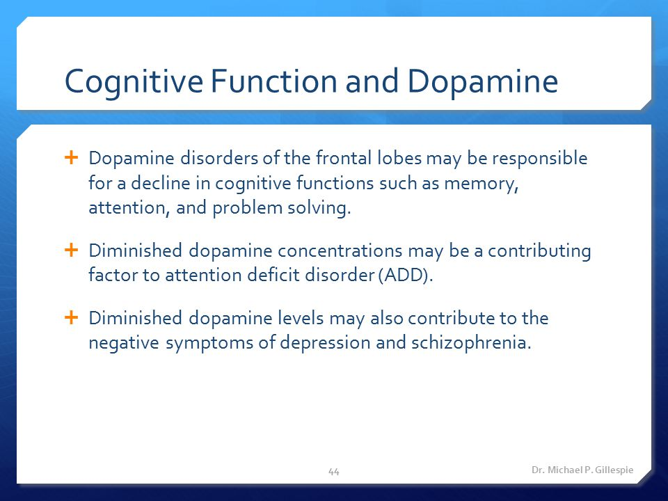 Cognitive Function and Dopamine