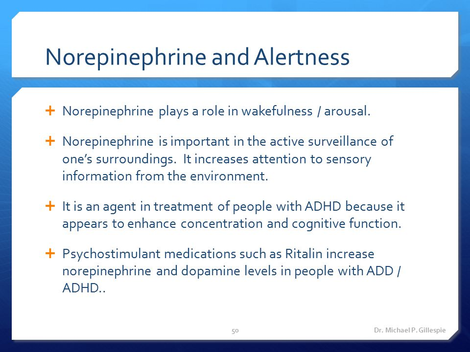 Norepinephrine and Alertness