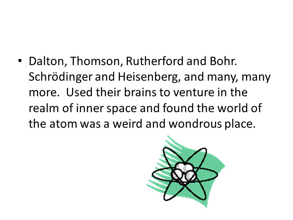 Dalton, Thomson, Rutherford and Bohr