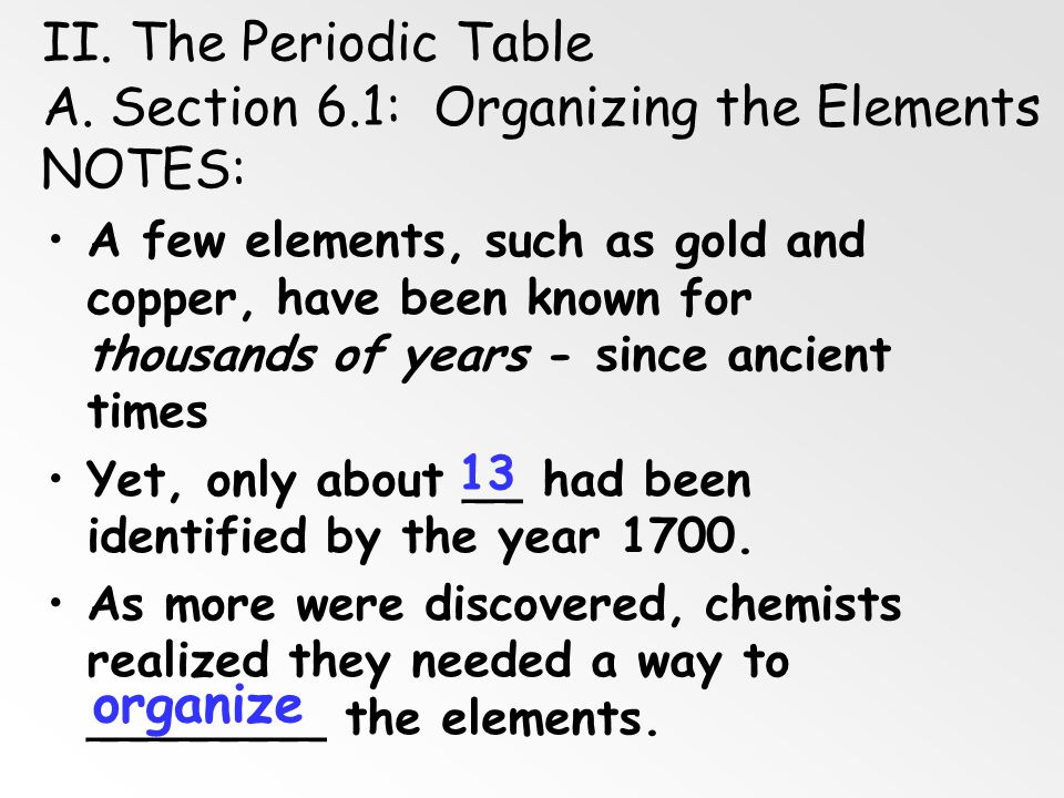 A. Section 6.1: Organizing the Elements NOTES: