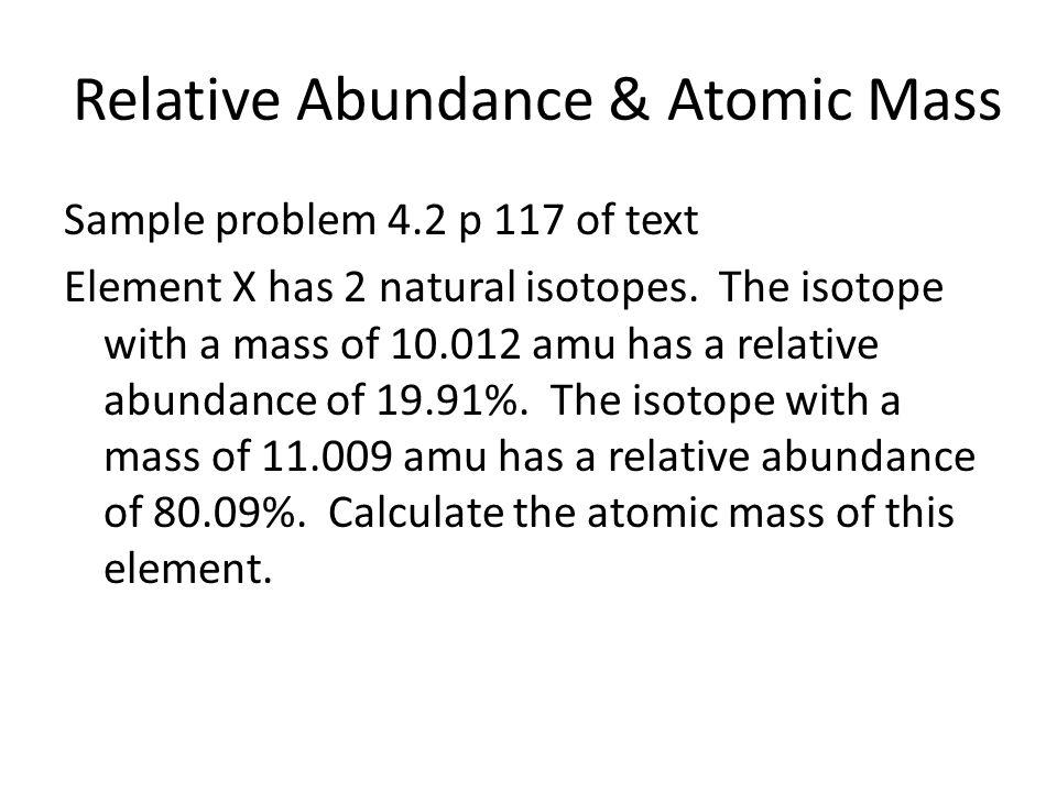 Relative Abundance & Atomic Mass