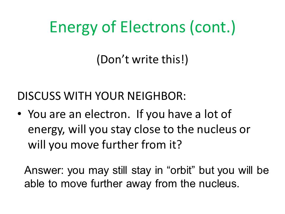 Energy of Electrons (cont.)