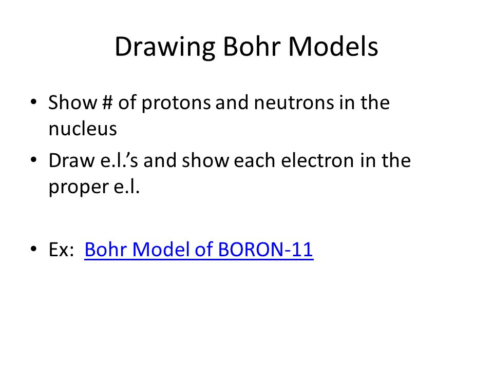 Drawing Bohr Models Show # of protons and neutrons in the nucleus