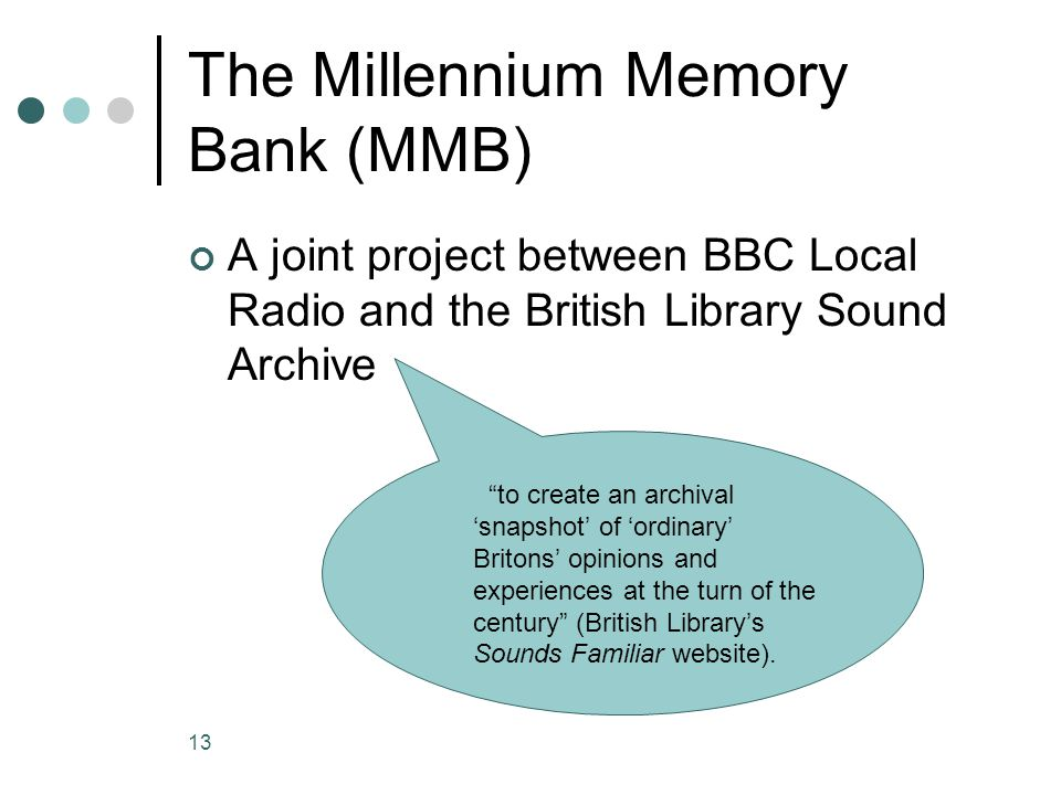The Millennium Memory Bank (MMB)